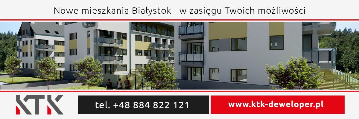 Nowe mieszkania Białystok - Deweloper Białystok